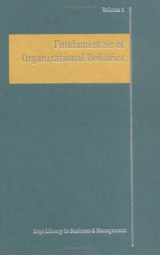 Fundamentals of Organizational Behavior (SAGE Library in Business and Management)