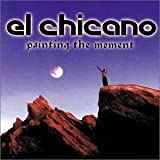 Painting the Moment by El Chicano (1998) Audio CD