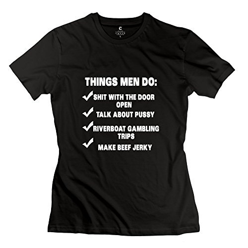 Things Men Do T-Shirts For Womens/Black Tees