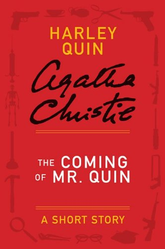 Agatha Christie - The Coming of Mr. Quin