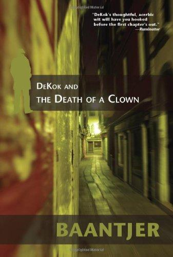 DeKok and the Death of a Clown (Inspector Dekok), A.C. Baantjer