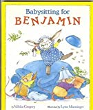 Babysitting for Benjamin