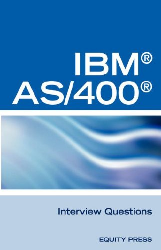 IBM (R) As400 (R) RPG Interview Questions, Answers, and Explanations: Unofficial RPG IBM AS/400 Certification Review