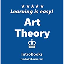 Art Theory Audiobook by  IntroBooks Narrated by Andrea Giordani