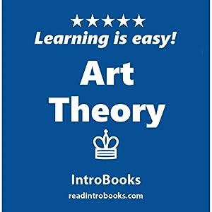 Art Theory Hörbuch von  IntroBooks Gesprochen von: Andrea Giordani