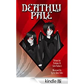 Deathly Pale (English Edition)