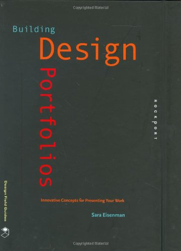 Building Design Portfolios: Innovative Concepts for...