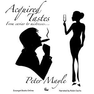 Acquired Tastes | [Peter Mayle]