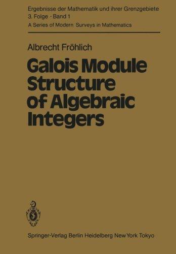 Galois Module Structure of Algebraic Integers (Ergebnisse der Mathematik und ihrer Grenzgebiete. 3. Folge / A Series of Modern Surveys in Mathematics) (Algebraic Number Theory Frohlich compare prices)