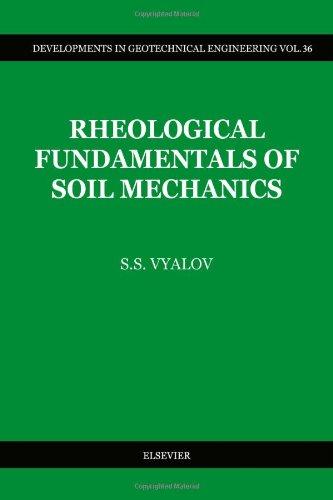 Rheological Fundamentals of Soil Mechanics (Developments in Geotechnical Engineering)