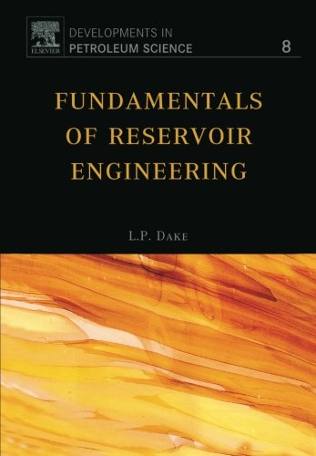 Fundamentals of Reservoir Engineering (Developments in...