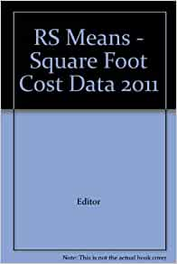 Rs Means Square Foot Cost Data 2011 Editor