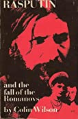 Amazon.com: Rasputin and the Fall of the Romanovs (9780806502809): Colin Wilson: Books