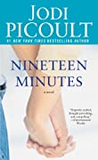 Nineteen Minutes: A novel by Jodi Picoult cover image