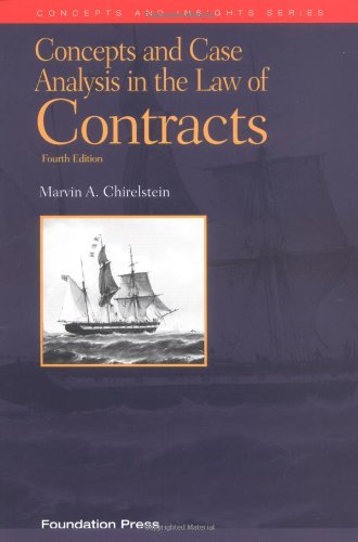 Concepts and Case Analysis in the Law of Contracts (University Textbook Series) Picture
