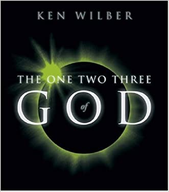 The One Two Three of God written by Ken Wilber