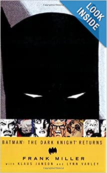Batman: The Dark Knight Returns by Frank Miller, Klaus Janson and Lynn Varley