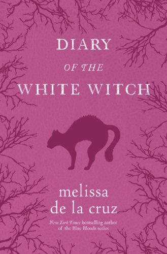 Diary of the White Witch: A Witches of East End Prequel (The Beauchamp Family) PDF