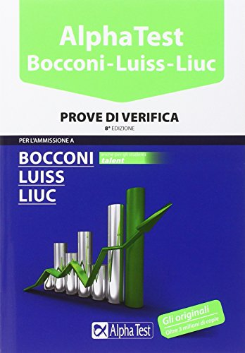 Alpha Test Bocconi Luiss Liuc Prove di verifica PDF