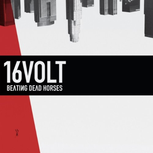 16Volt Beating Dead Horses album review