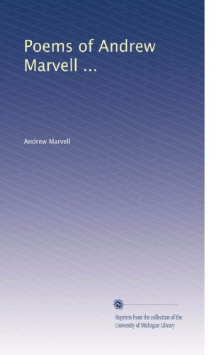 andrew marvell the coronet H m margoliouth and pierre legouis (eds), the poems and letters of andrew  marvell, vol 1: poems (third edition) contents close section front matter.