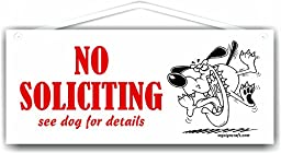 No Soliciting see dog for details - Sign with angry dog - by MySigncraft