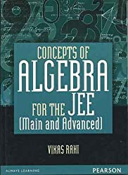 Concepts of Algebra for the JEE (Main and Advanced)