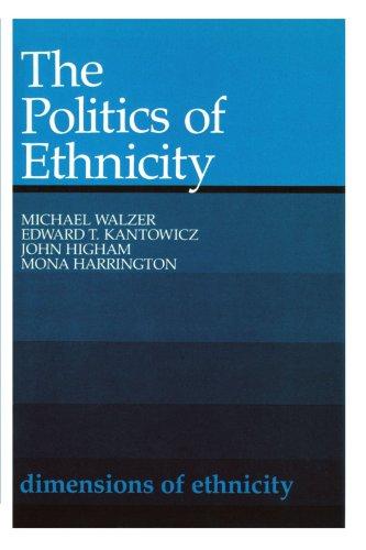 Dimensions of Ethnicity: The Politics of Ethnicity (Belknap Press)
