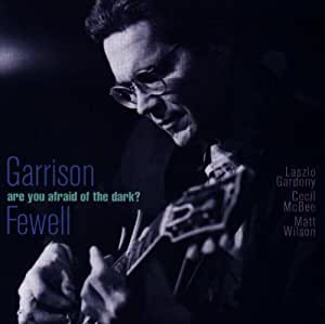 Garrison Fewell - Invisible Resonance Trio