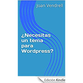 ¿Necesitas un Tema WordPress?