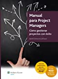 img - for Manual para Project Managers: C mo gestionar proyectos con  xito (Spanish Edition) book / textbook / text book