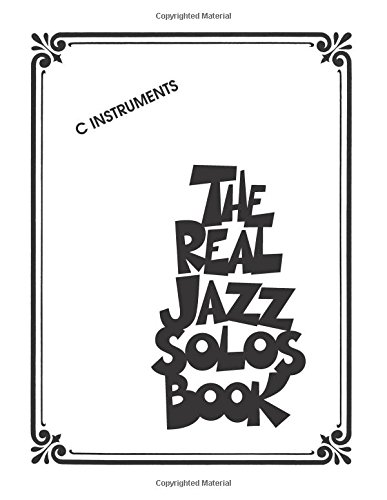 The Real Jazz Solos Book: C Instruments