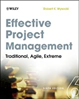 Effective Project Management, 6th Edition