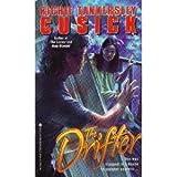 img - for The DRIFTER : THE DRIFTER book / textbook / text book