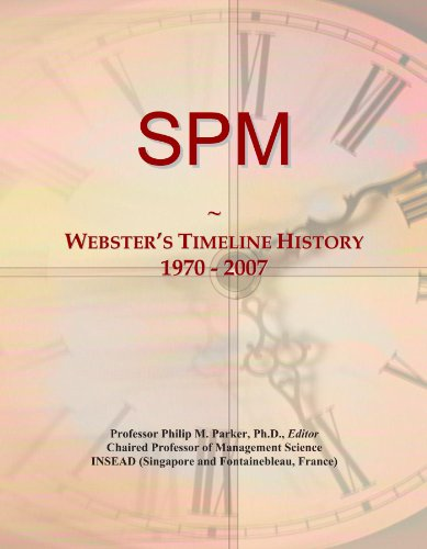 SPM: Webster's Timeline History, 1970 - 2007