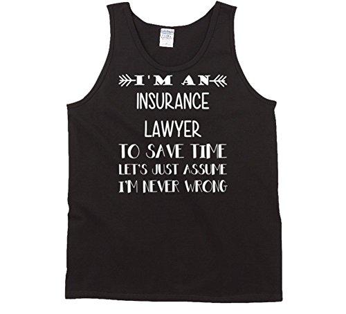 Im an Insurance Lawyer To Save Time Job Tanktop XL Black