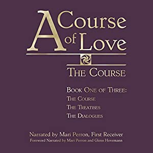 A Course of Love: The Course Audiobook