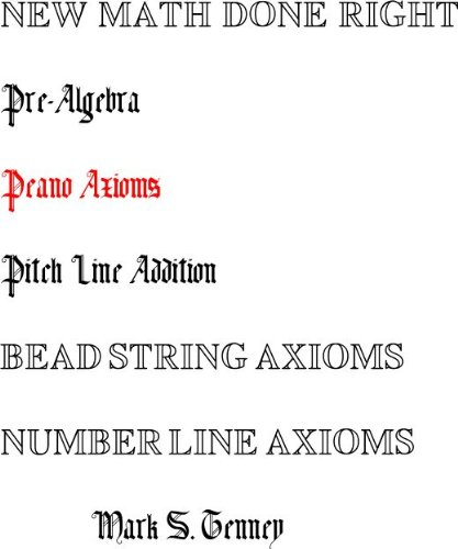Pre-Algebra New Math Done Right Peano Axioms PDF