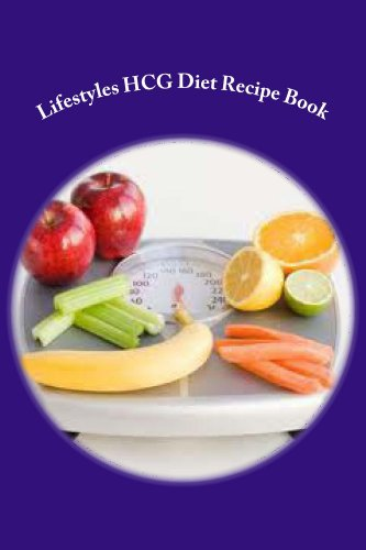 Lifestyles HCG Diet Recipe Book