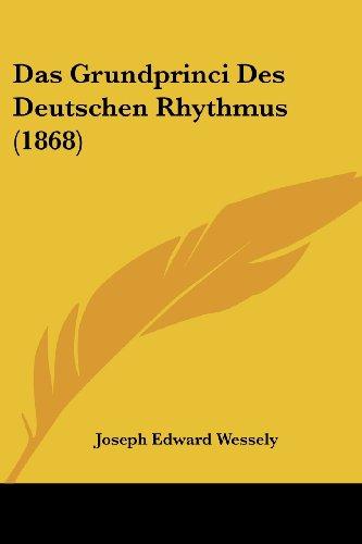 Das Grundprinci Des Deutschen Rhythmus (1868)