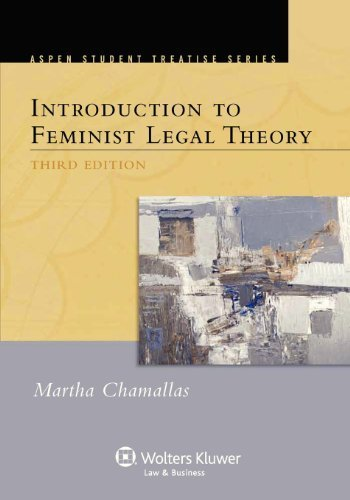 Introduction to Feminist Legal Theory, Third Edition by Chamallas, Chamallas, Martha E. (2013) Paperback