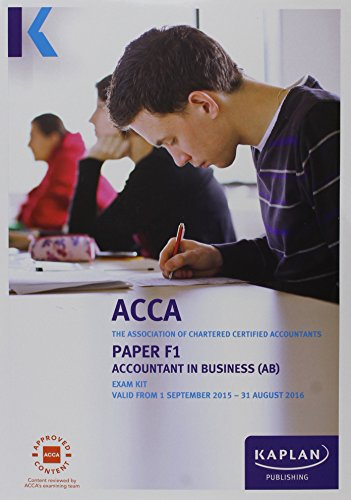 F1 Accountant in Business - Exam Kit (Acca Exam Kits)