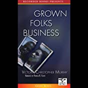 Grown Folks Business | [Victoria Christopher Murray]