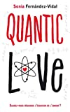 Quantic love par Sonia Fernàndez-Vidal