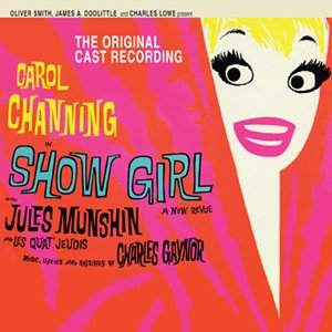 SHOW GIRL (Broadway Score!)