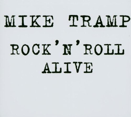 Rock 'n' Roll Alive by Mike Tramp (2003-12-08)