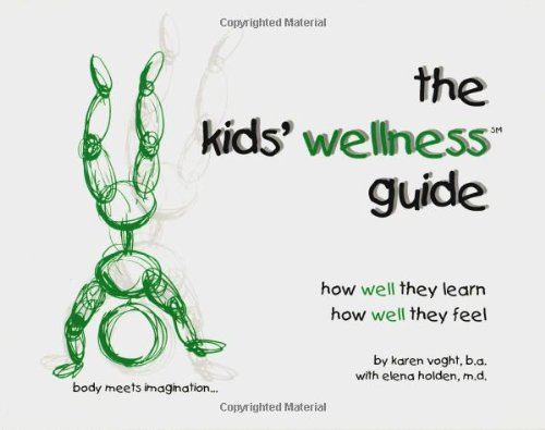 The Kids' Wellness Guide