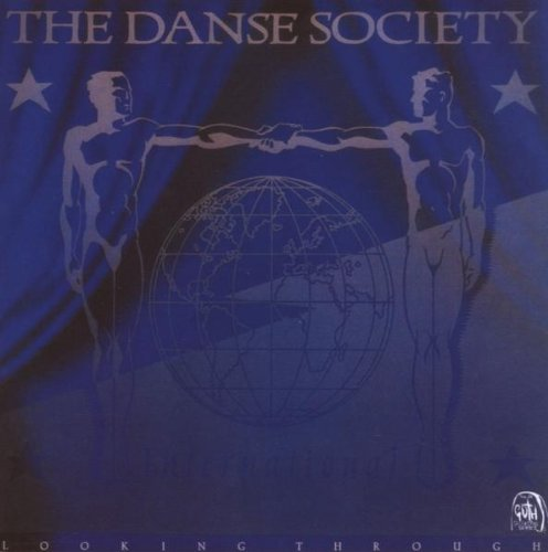 Looking Through, Danse Society