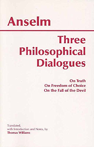 Three Philosophical Dialogues: On Truth, on Freedom of...