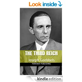 The Third Reich:  Joseph Goebbels